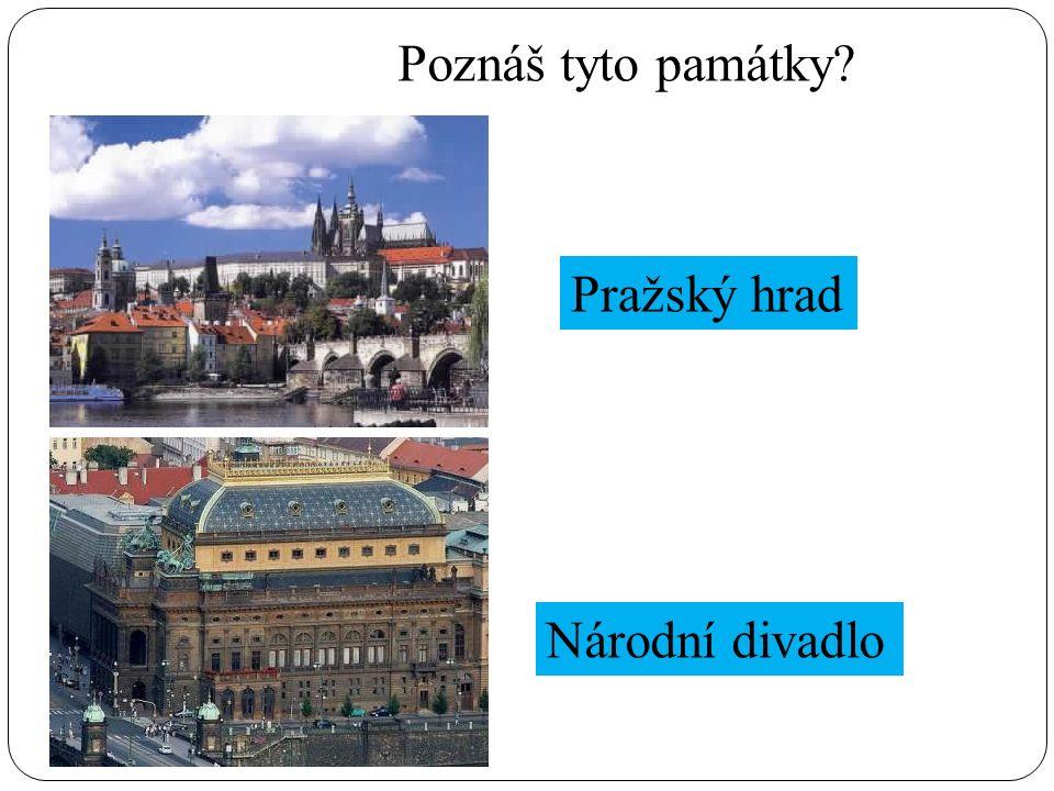 Poznáš tyto památky? Pražský hrad Národní divadlo