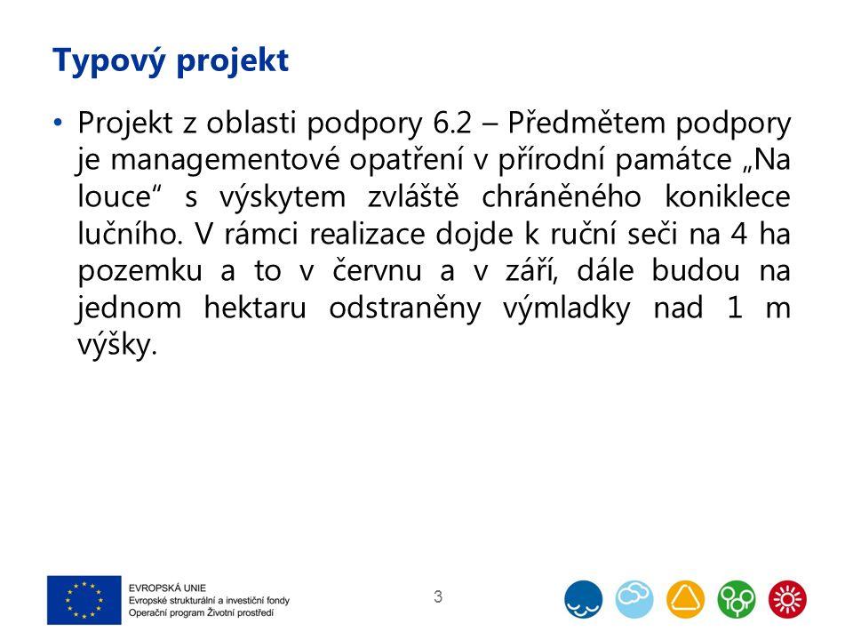 """Typový projekt Projekt z oblasti podpory 6.2 – Předmětem podpory je managementové opatření v přírodní památce """"Na louce s výskytem zvláště chráněného koniklece lučního."""