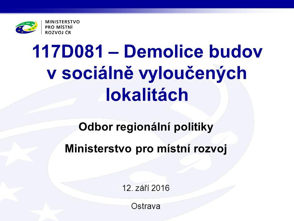 Odbor regionální politiky Ministerstvo pro místní rozvoj 12.