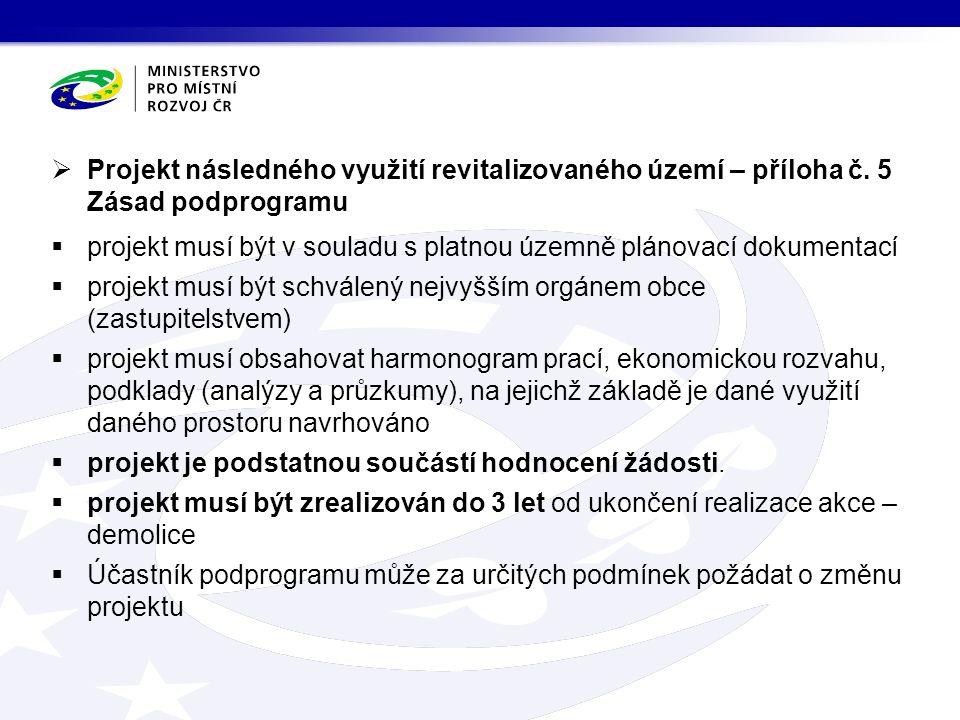  Projekt následného využití revitalizovaného území – příloha č.