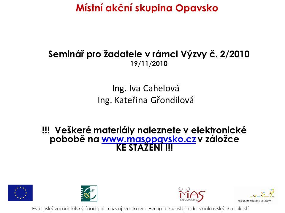Seminář pro žadatele v rámci Výzvy č. 2/2010 19/11/2010 Ing.