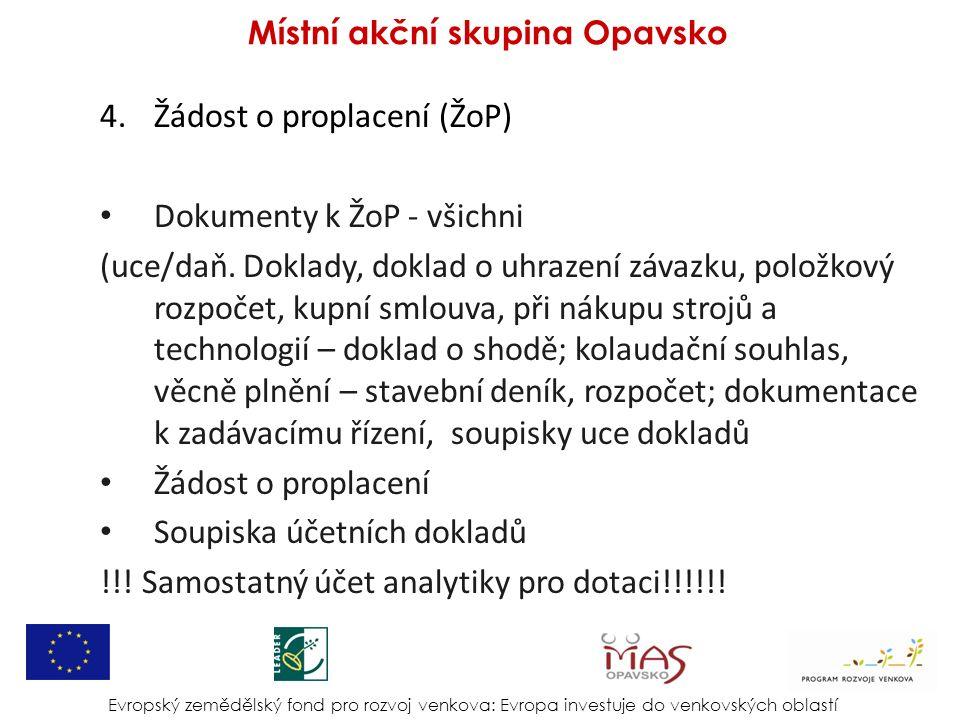 4.Žádost o proplacení (ŽoP) Dokumenty k ŽoP - všichni (uce/daň.