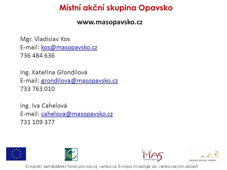 www.masopavsko.cz Mgr. Vladislav Kos E-mail: kos@masopavsko.czkos@masopavsko.cz 736 484 636 Ing.