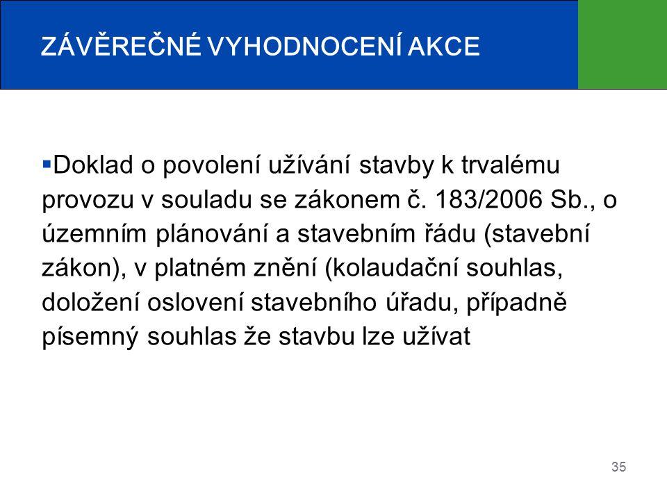  Doklad o povolení užívání stavby k trvalému provozu v souladu se zákonem č.