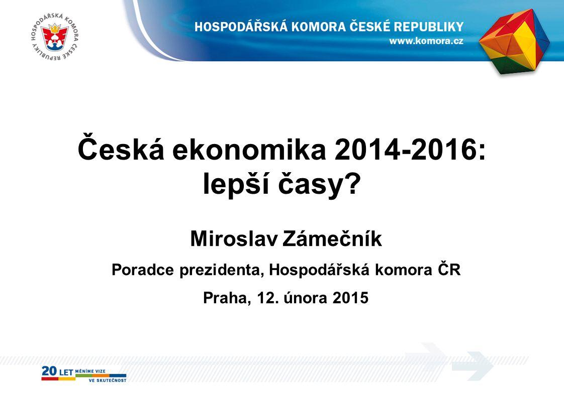 Česká ekonomika 2014-2016: lepší časy.