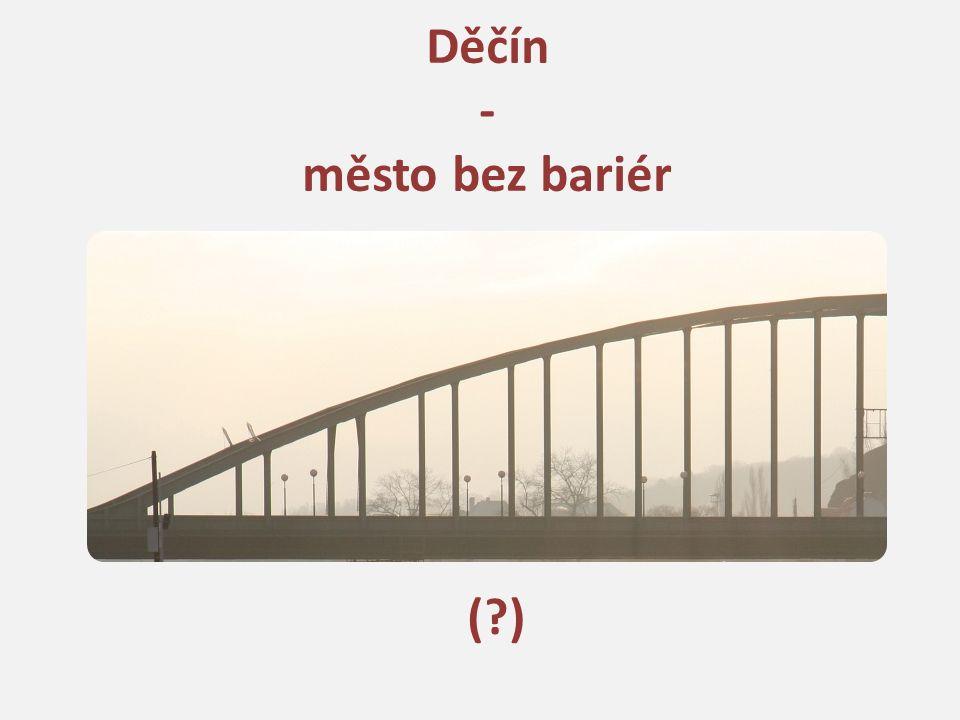 Děčín - město bez bariér ( )