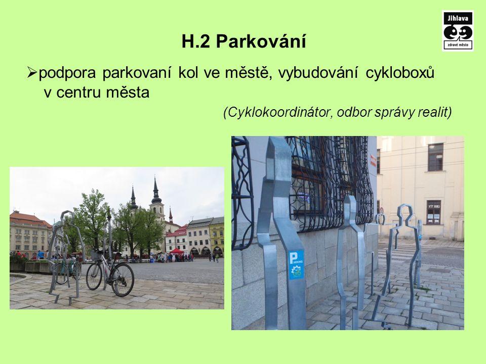 H.2 Parkování  podpora parkovaní kol ve městě, vybudování cykloboxů v centru města (Cyklokoordinátor, odbor správy realit)