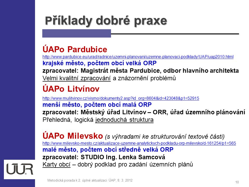 P říklady dobré praxe Metodická porada k 2. úplné aktualizaci ÚAP, 8.