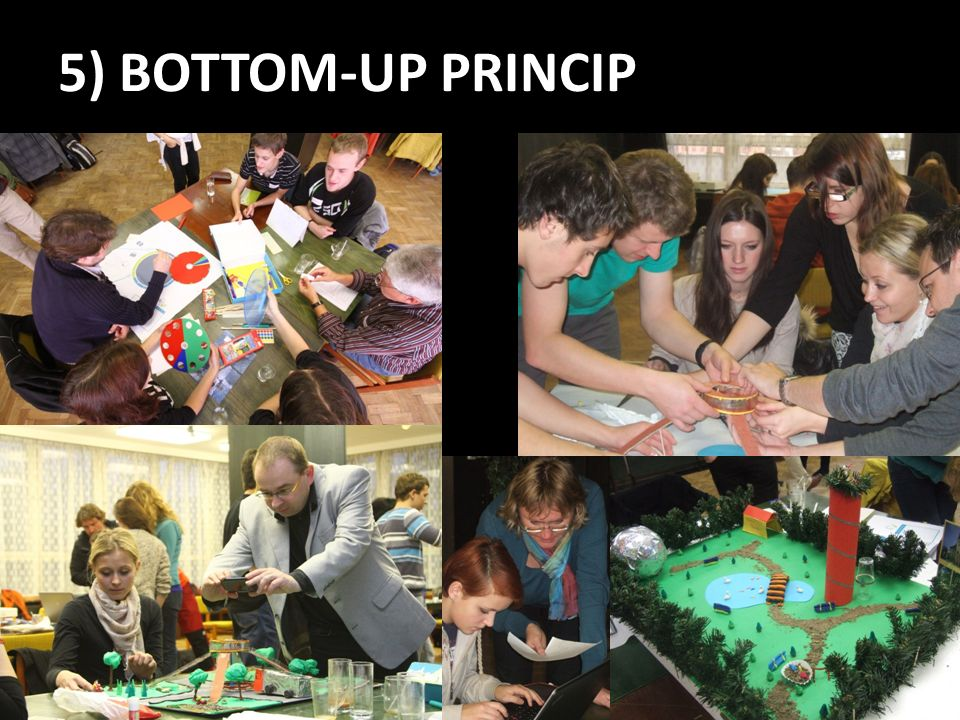 5) BOTTOM-UP PRINCIP