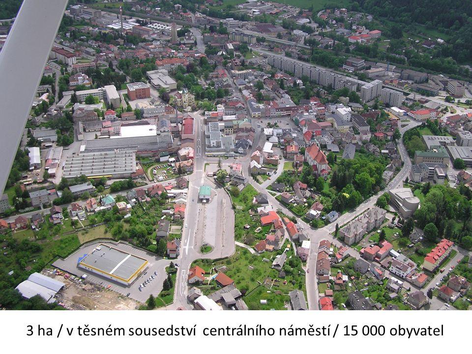 Perla 01 3 ha / v těsném sousedství centrálního náměstí / 15 000 obyvatel