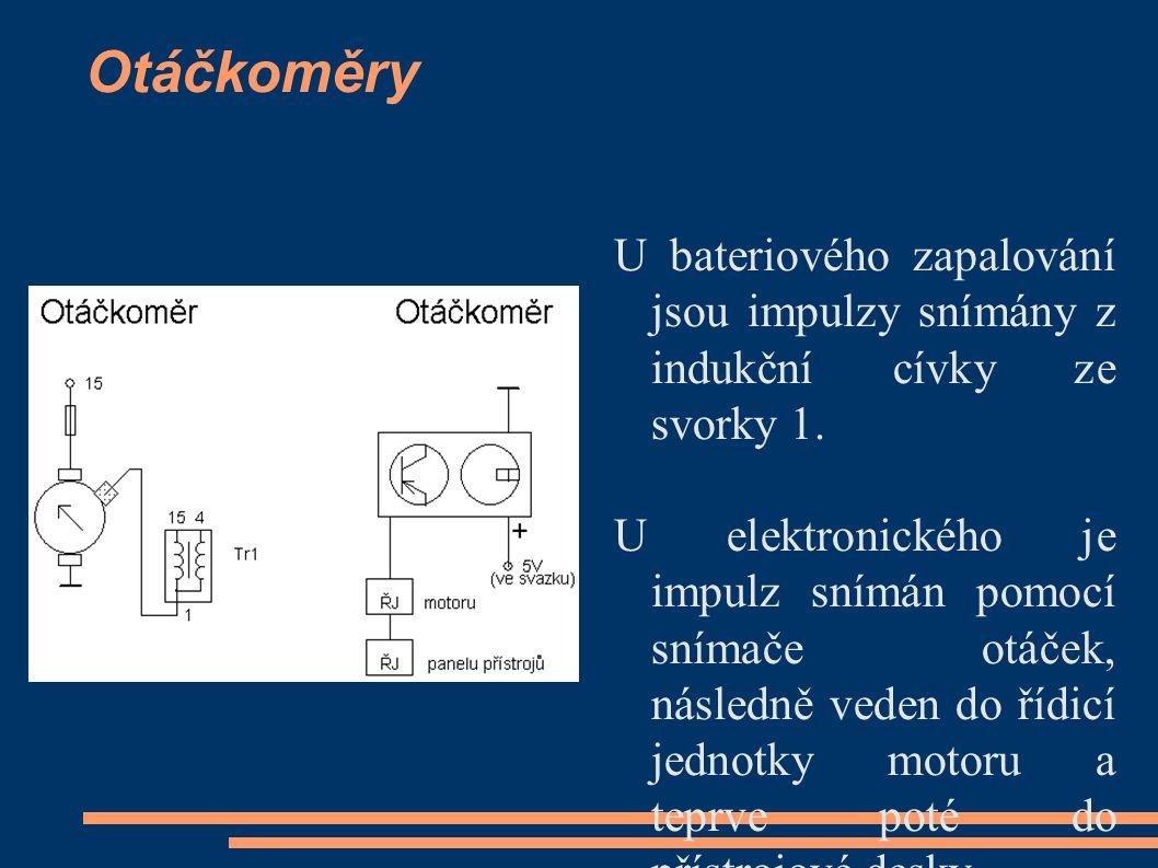 Otáčkoměry U bateriového zapalování jsou impulzy snímány z indukční cívky ze svorky 1.