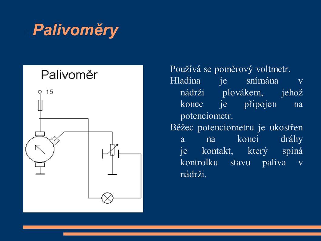 Palivoměry Používá se poměrový voltmetr.