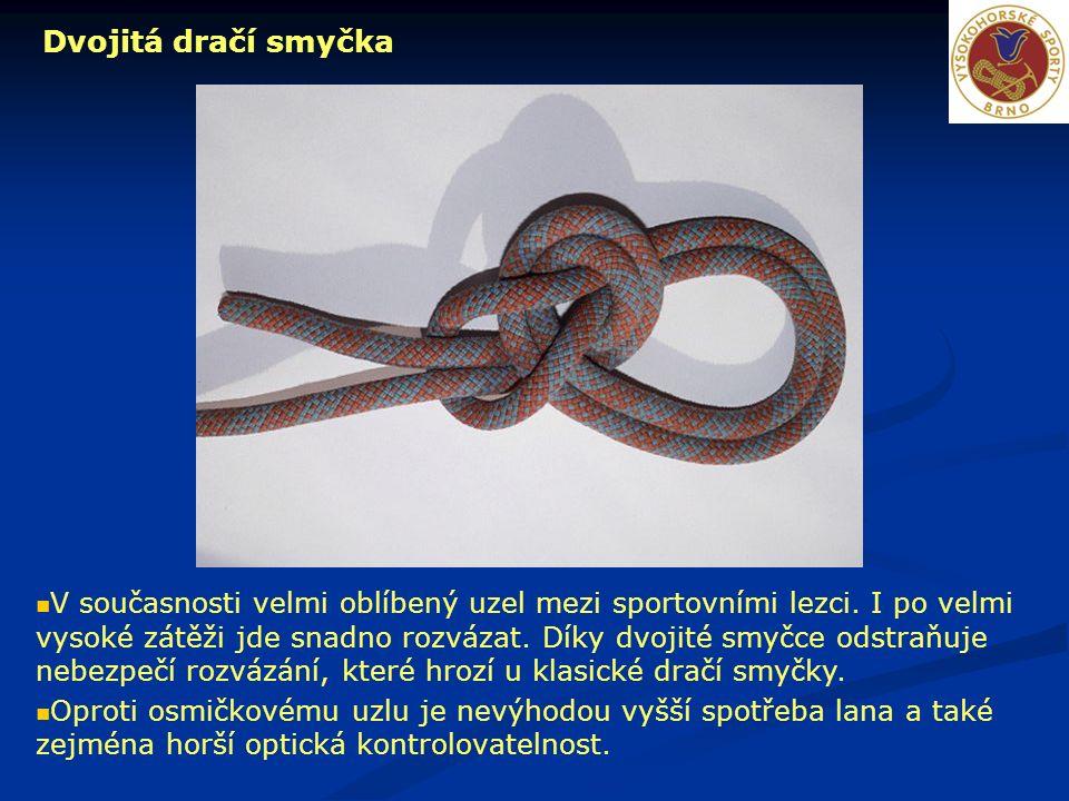 Dvojitá dračí smyčka V současnosti velmi oblíbený uzel mezi sportovními lezci.