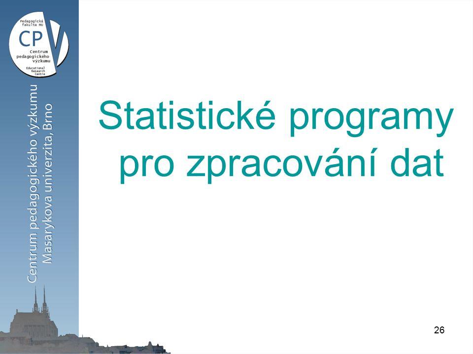26 Statistické programy pro zpracování dat