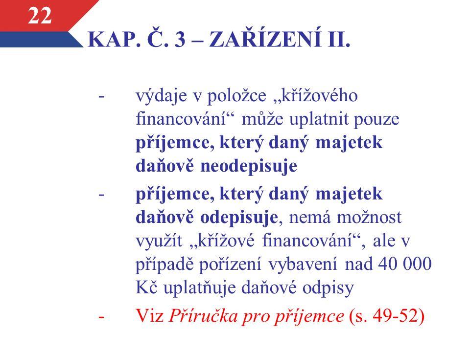 KAP. Č. 3 – ZAŘÍZENÍ II.