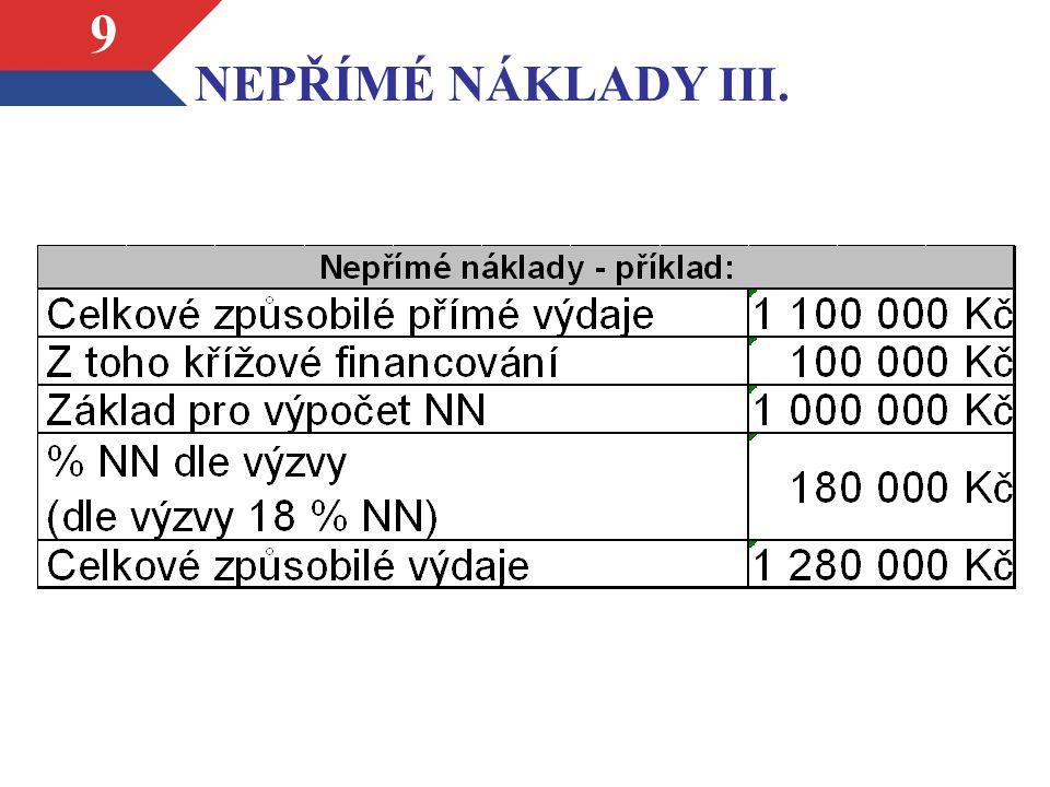 9 NEPŘÍMÉ NÁKLADY III.