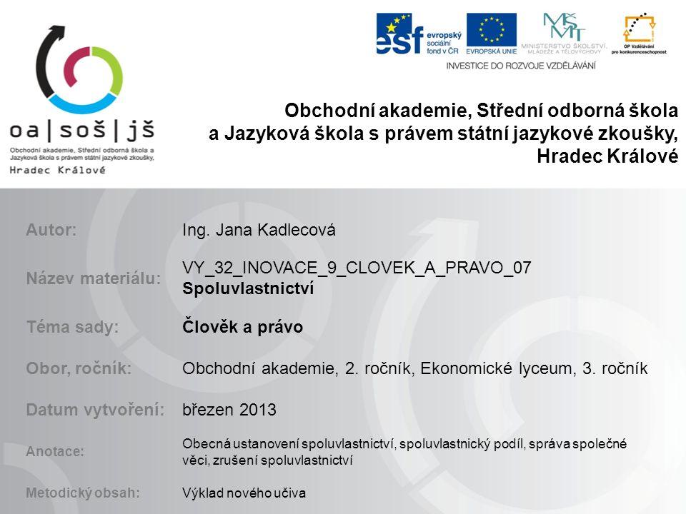 Obchodní akademie, Střední odborná škola a Jazyková škola s právem státní jazykové zkoušky, Hradec Králové Autor:Ing.