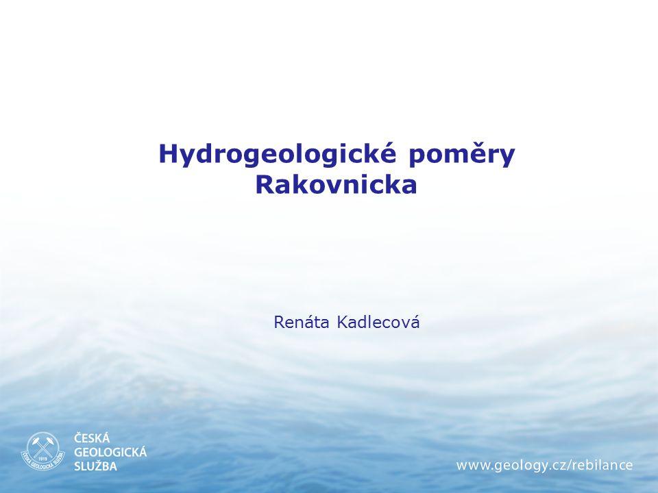 Hydrogeologické poměry Rakovnicka Renáta Kadlecová