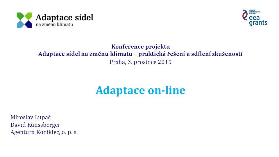 Konference projektu Adaptace sídel na změnu klimatu – praktická řešení a sdílení zkušeností Praha, 3.