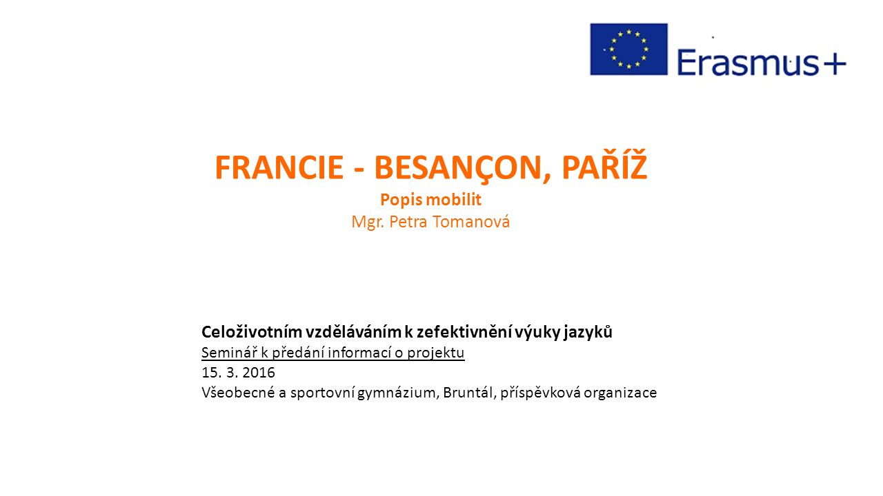 FRANCIE - BESANÇON, PAŘÍŽ Popis mobilit Mgr.