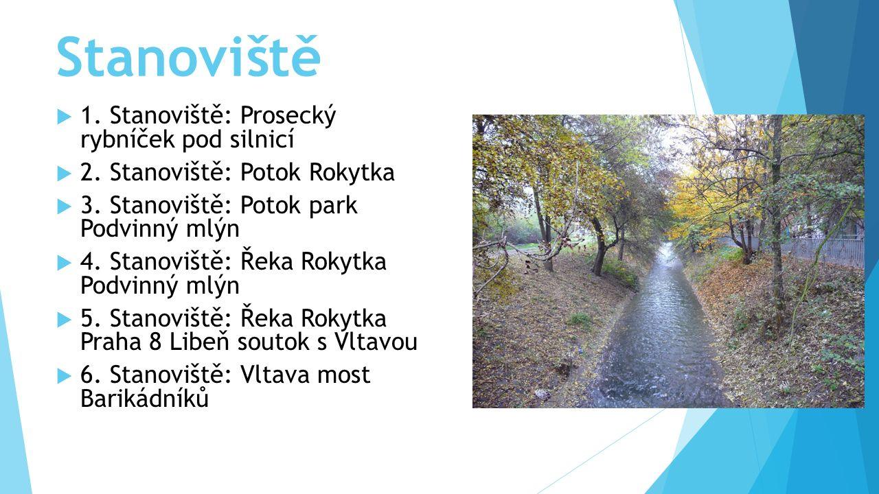 Stanoviště  1. Stanoviště: Prosecký rybníček pod silnicí  2.
