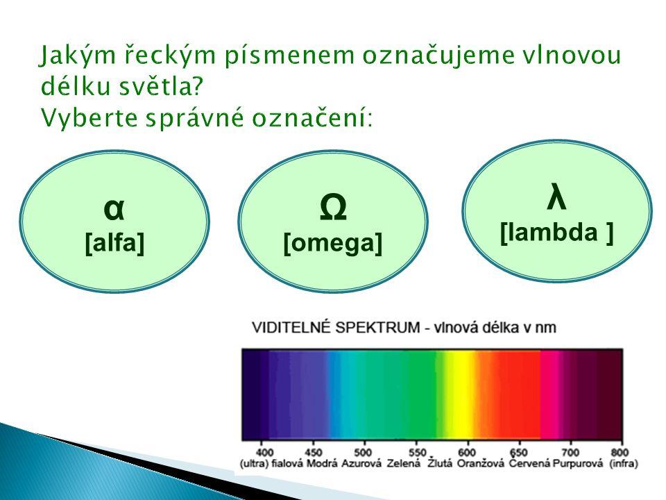 α [alfa] Ω [omega] λ [lambda ]