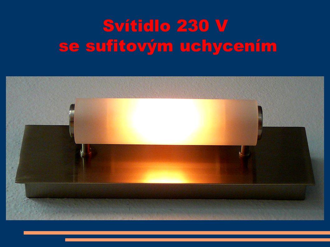 Svítidlo 230 V se sufitovým uchycením