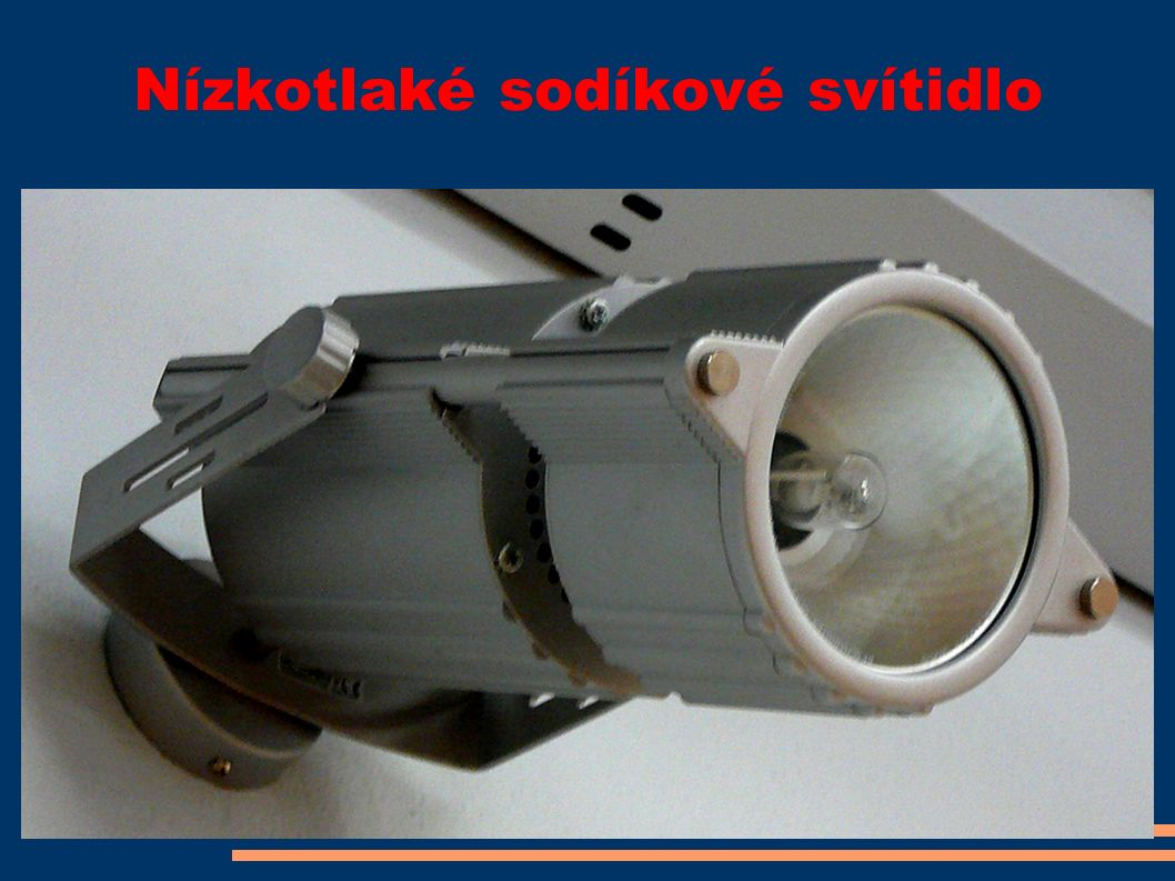 Nízkotlaké sodíkové svítidlo