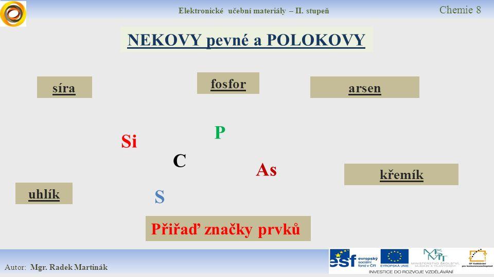 Elektronické učební materiály – II. stupeň Chemie 8 Autor: Mgr.