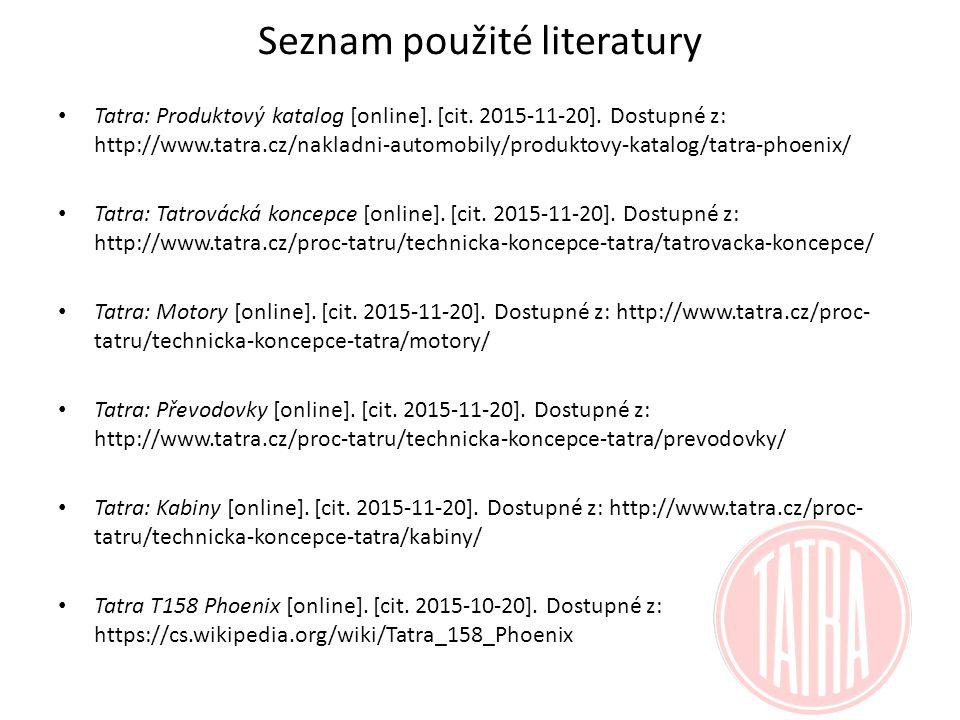 Seznam použité literatury Tatra: Produktový katalog [online].