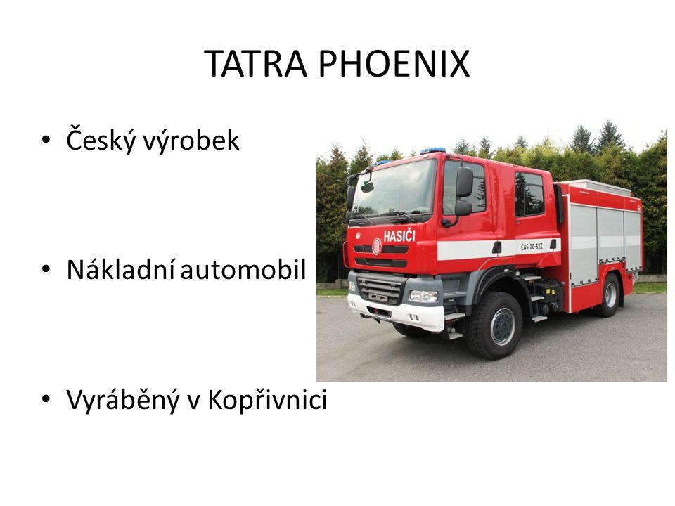 TATRA PHOENIX Český výrobek Nákladní automobil Vyráběný v Kopřivnici