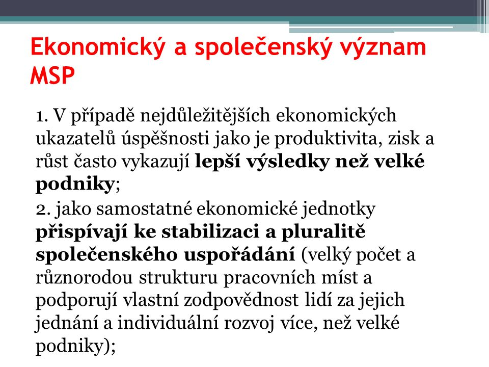 Ekonomický a společenský význam MSP 1.