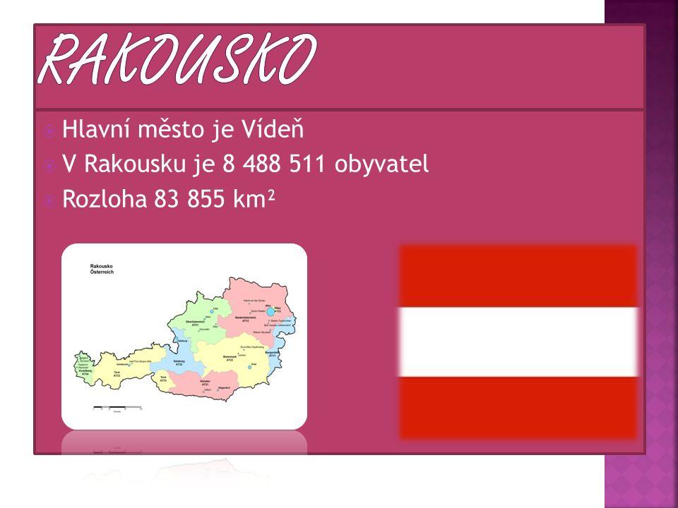  Hlavní město je Vídeň  V Rakousku je 8 488 511 obyvatel  Rozloha 83 855 km²