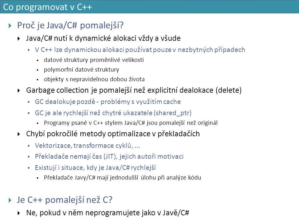 Co programovat v C++  Proč je Java/C# pomalejší.