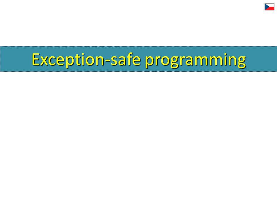 Exception-safe programming Bezpečné programování s výjimkami