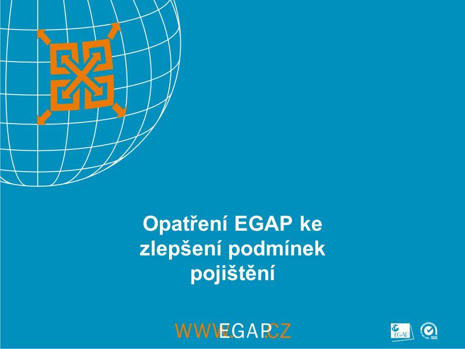 Opatření EGAP ke zlepšení podmínek pojištění