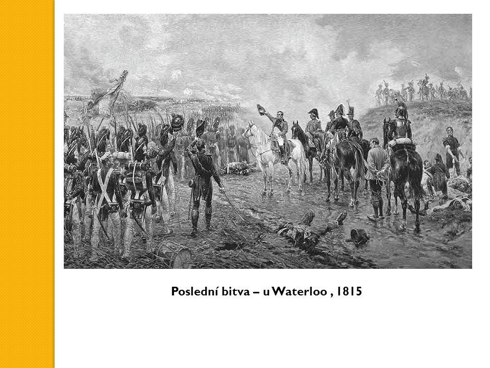 Poslední bitva – u Waterloo, 1815