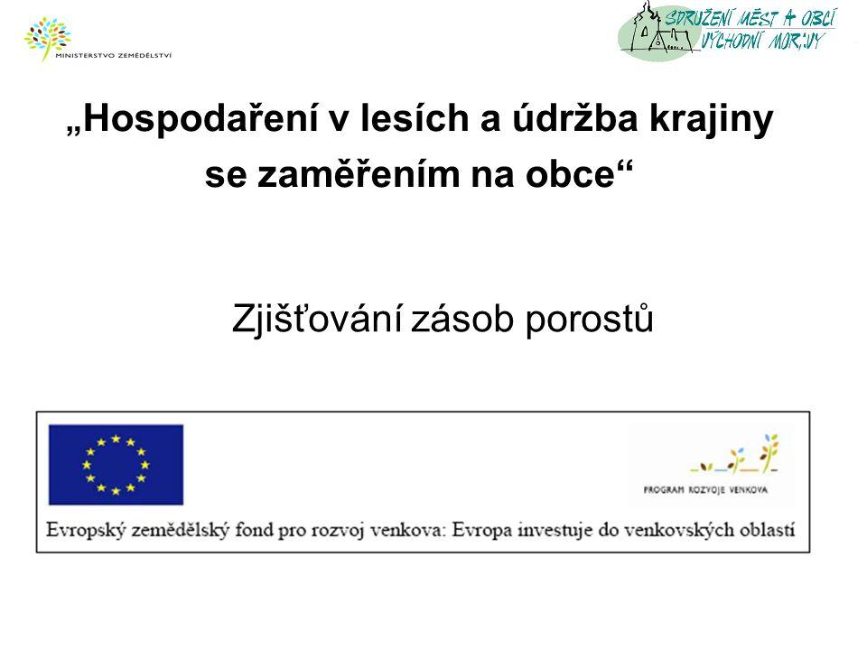 Metody zjišťování zásob lesních porostů 1.