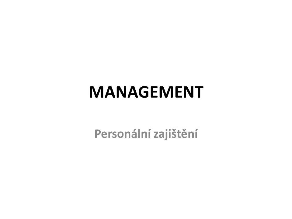 MANAGEMENT Personální zajištění