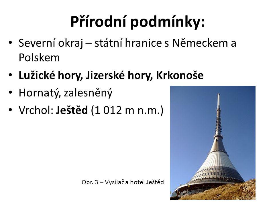 Přírodní podmínky: Severní okraj – státní hranice s Německem a Polskem Lužické hory, Jizerské hory, Krkonoše Hornatý, zalesněný Vrchol: Ještěd (1 012