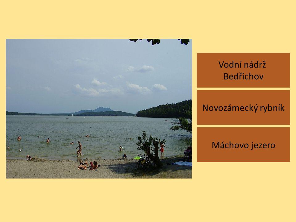 Vodní nádrž Bedřichov Máchovo jezero Novozámecký rybník