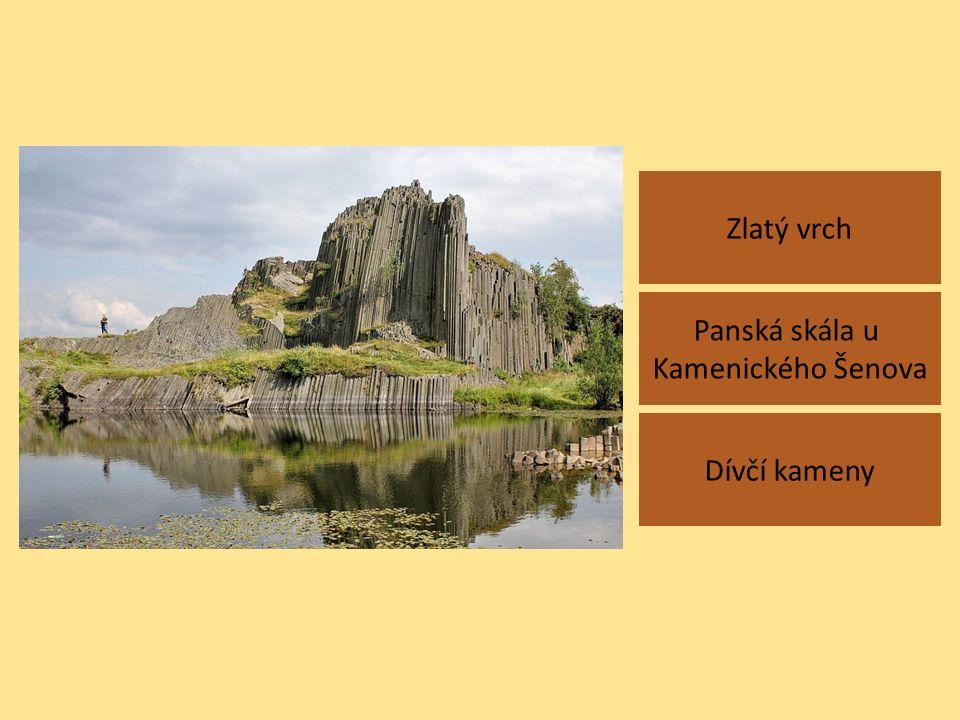 Zlatý vrch Dívčí kameny Panská skála u Kamenického Šenova