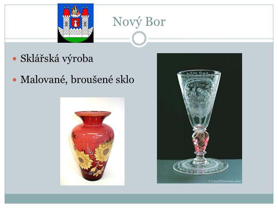 Nový Bor Sklářská výroba Malované, broušené sklo