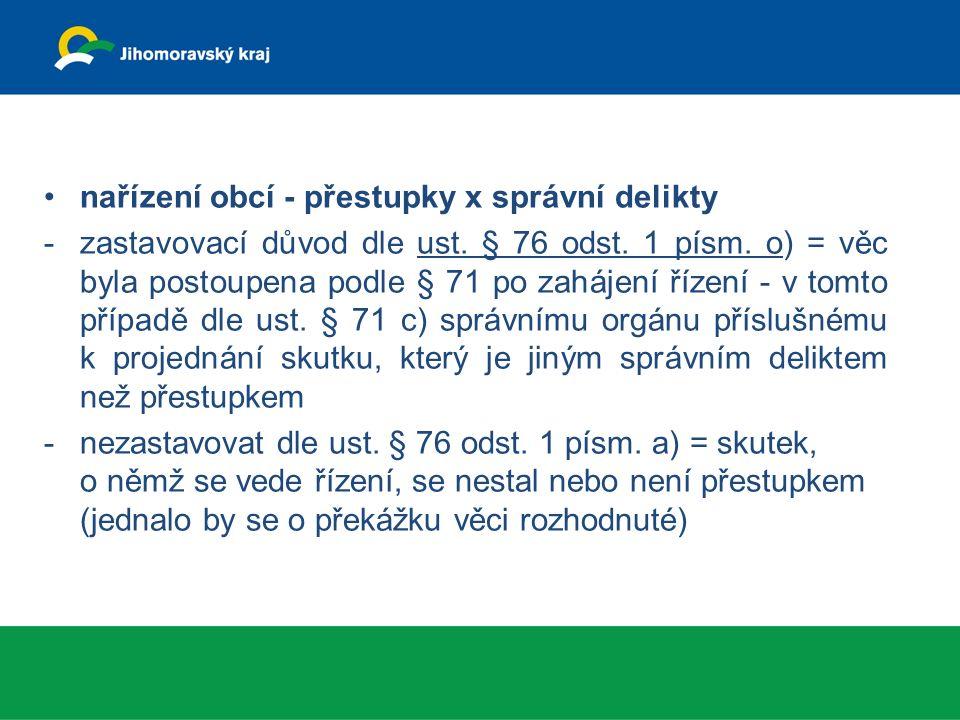 nařízení obcí - přestupky x správní delikty -zastavovací důvod dle ust.