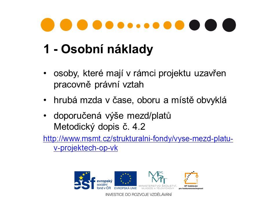 3 – Zařízení 17 PŘÍMÉ – např.NEPŘÍMÉ notebookkancelářské potřeby pro administraci projektu odborná literaturanákup CD jak pro administraci, tak pro cílovou skupinu softwarezásoby drobného občerstvení