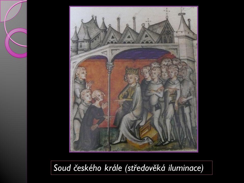 Soud českého krále (středověká iluminace)