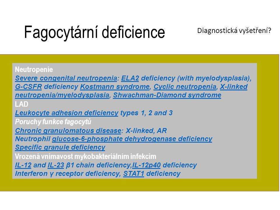 Neutropenie Severe congenital neutropeniaSevere congenital neutropenia: ELA2 deficiency (with myelodysplasia), G-CSFR deficiency Kostmann syndrome, Cy