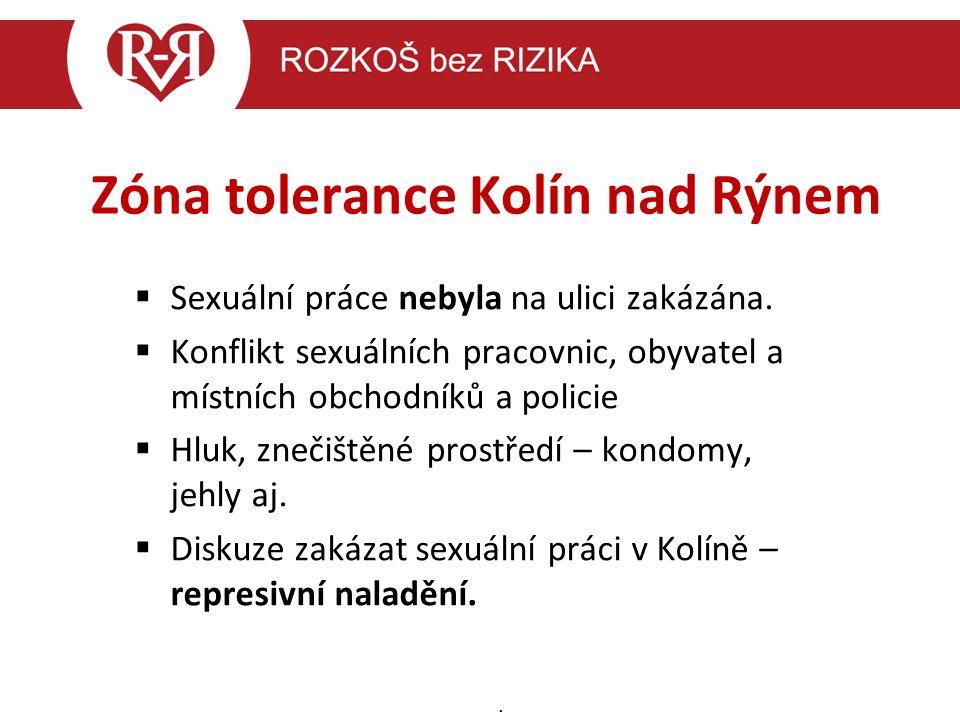 Zóna tolerance Kolín nad Rýnem  Sexuální práce nebyla na ulici zakázána.