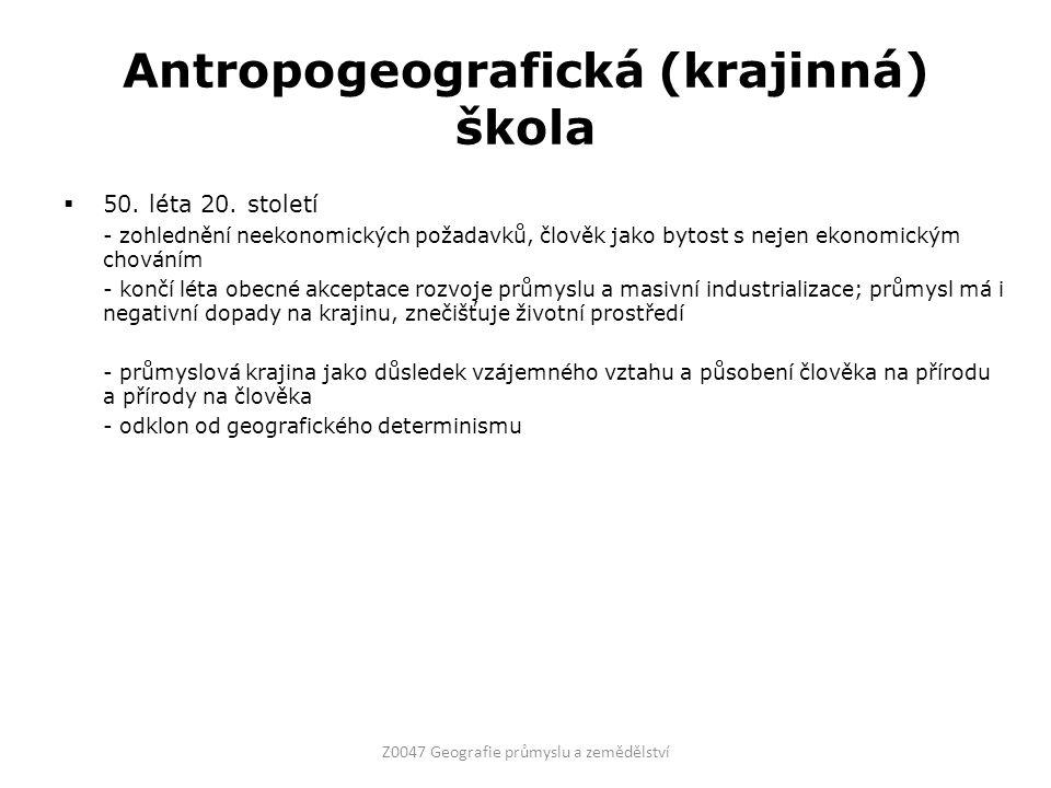 Antropogeografická (krajinná) škola  50. léta 20.
