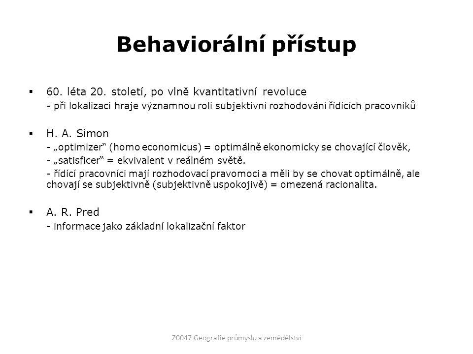 Behaviorální přístup  60. léta 20.